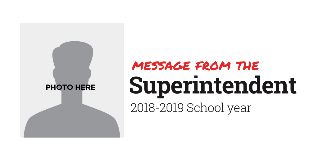 Message from the Superintendent Template