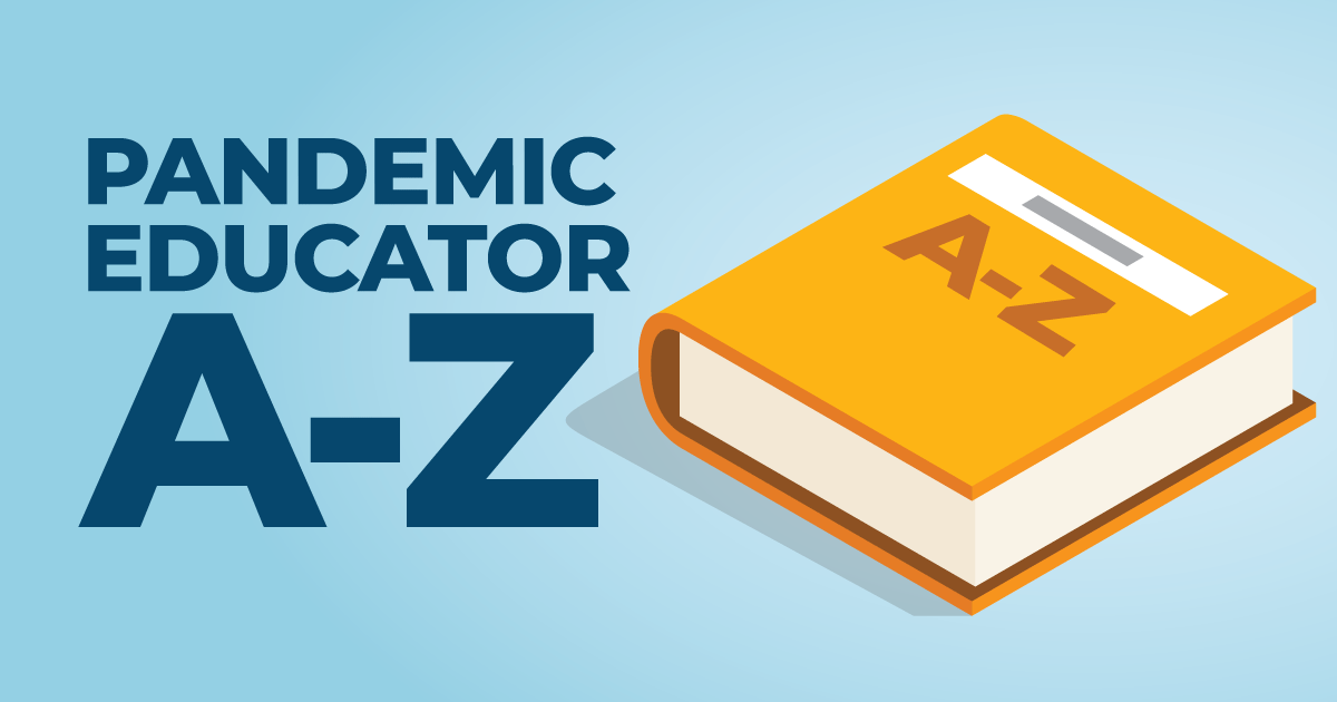 Read The Pandemic Educator from A to Z